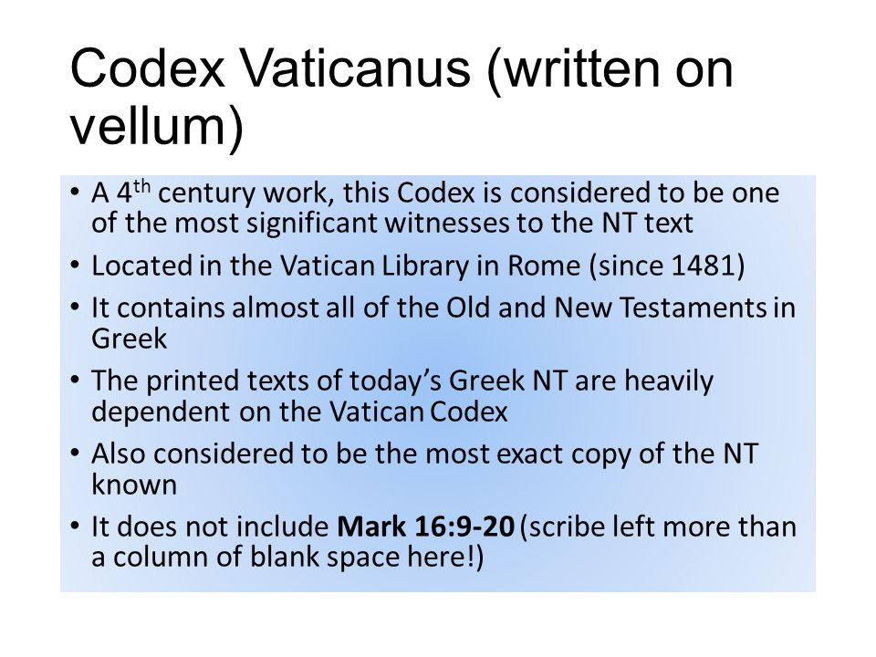 Codex Sinaiticus Dated about 325AD.