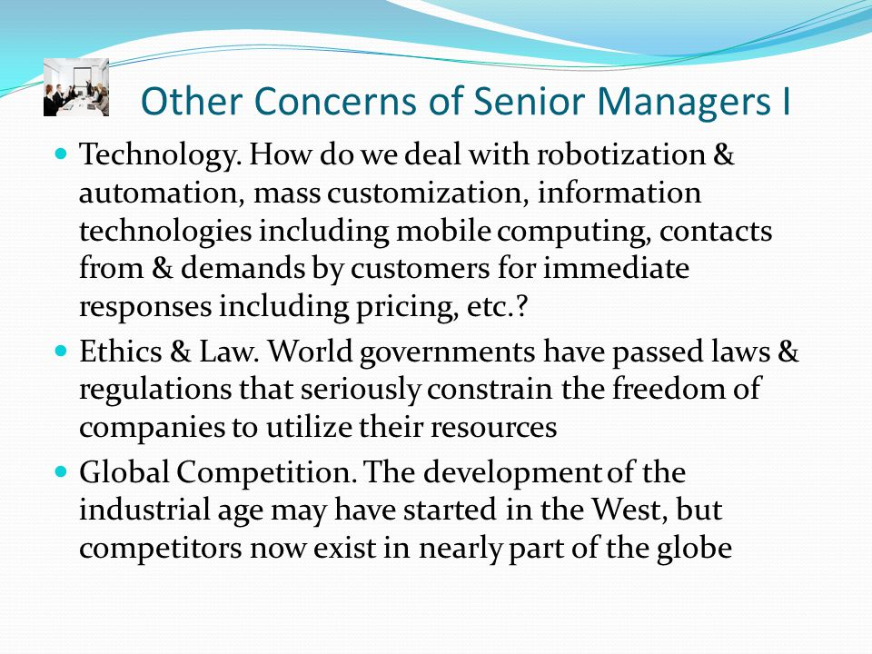 Other Concerns of Senior Managers II Security Threats.
