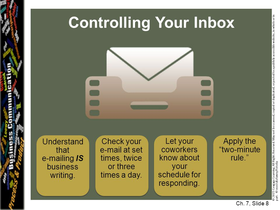 Controlling Your Inbox Ch.7, Slide 8 © 2015 Cengage Learning.