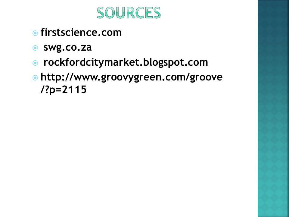  firstscience.com  swg.co.za  rockfordcitymarket.blogspot.com  http://www.groovygreen.com/groove /?p=2115