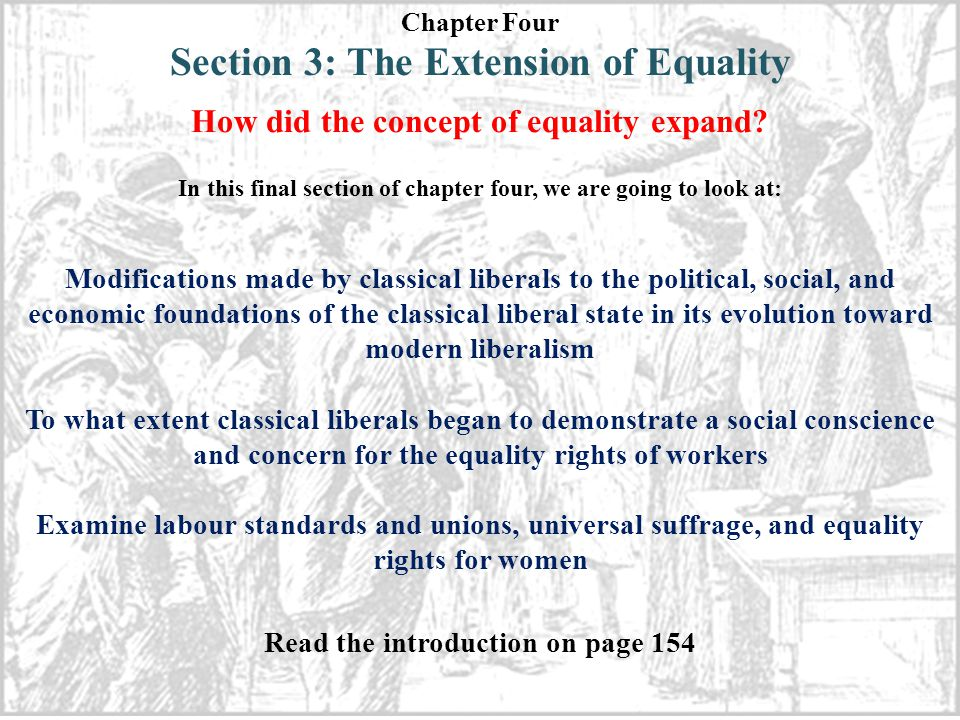 Chapter Four Section 3: The Extension of Equality How did the concept of equality expand.