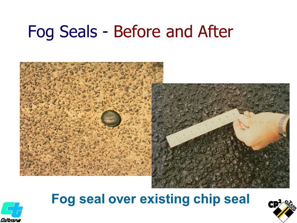 Fog Seals - Before and After Fog seal over existing chip seal