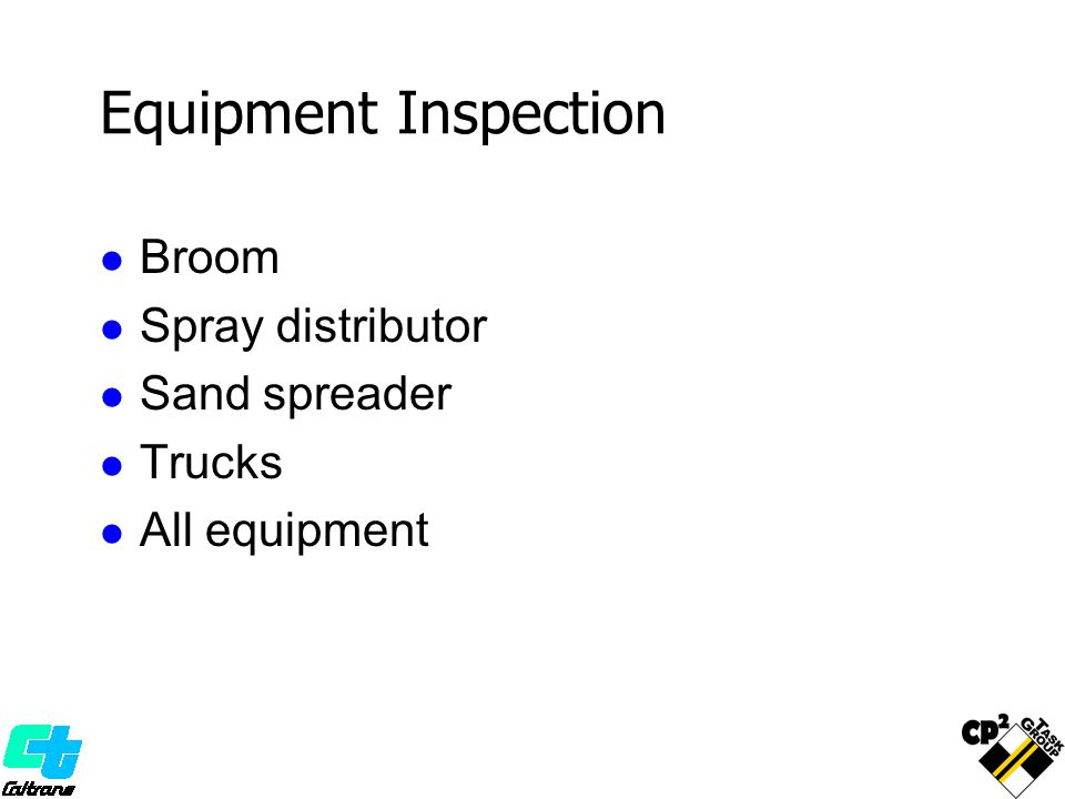 Equipment Inspection Broom Spray distributor Sand spreader Trucks All equipment