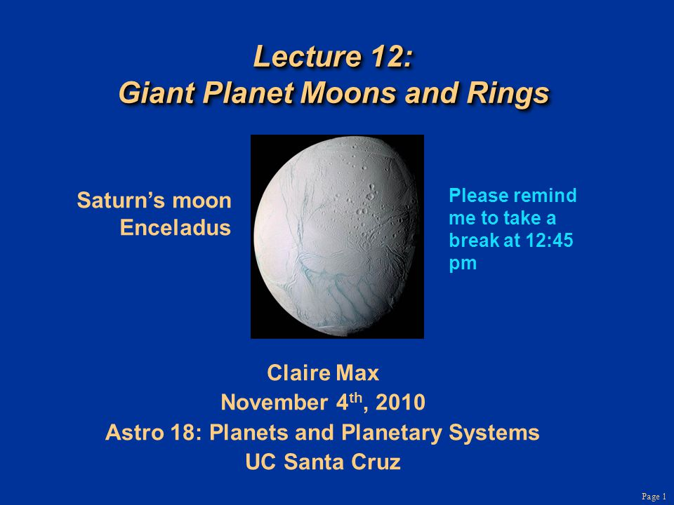 Page 72 Ring theory 3 Ring developed during initial formation of Saturnian systemRing developed during initial formation of Saturnian system Gravitational tugs from Saturn and other moons prevented material from gathering together to form a moonGravitational tugs from Saturn and other moons prevented material from gathering together to form a moon