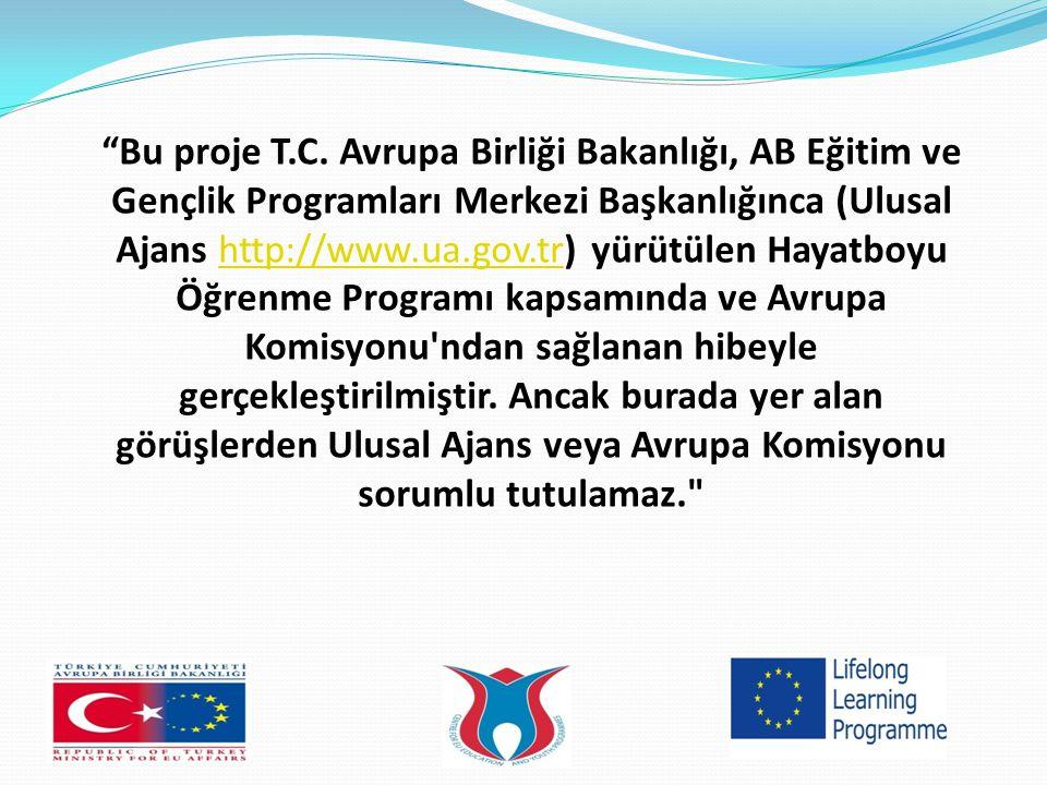 """""""Bu proje T.C. Avrupa Birliği Bakanlığı, AB Eğitim ve Gençlik Programları Merkezi Başkanlığınca (Ulusal Ajans http://www.ua.gov.tr) yürütülen Hayatboy"""