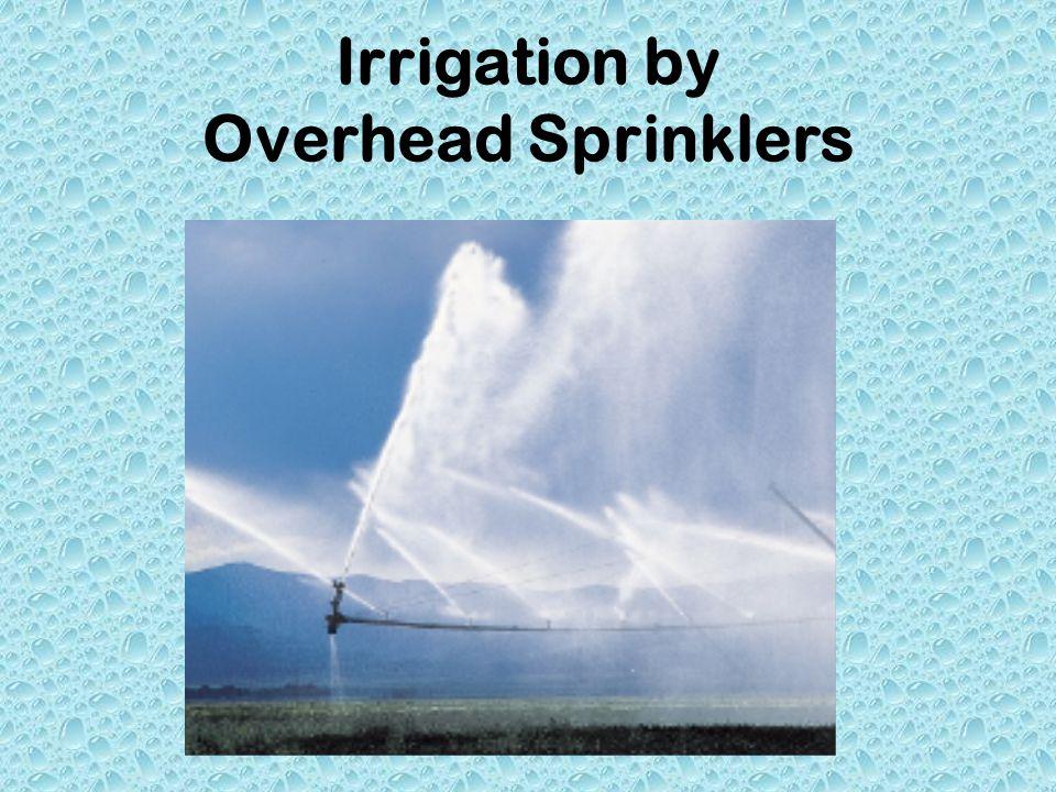 Irrigation by Overhead Sprinklers