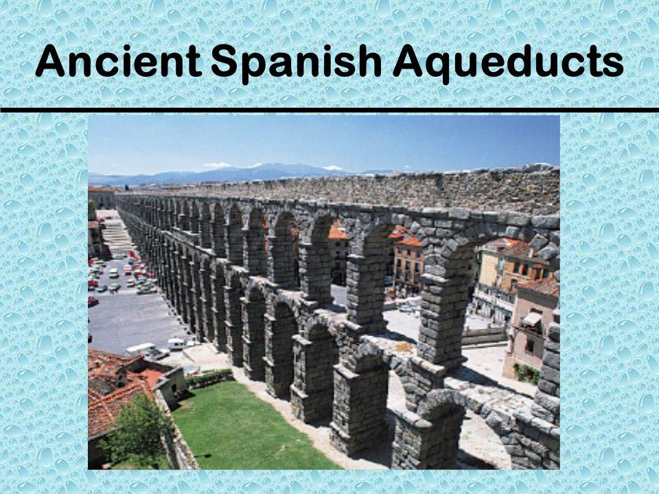 Ancient Spanish Aqueducts