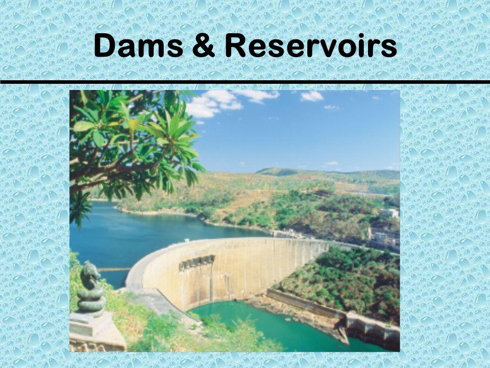Dams & Reservoirs