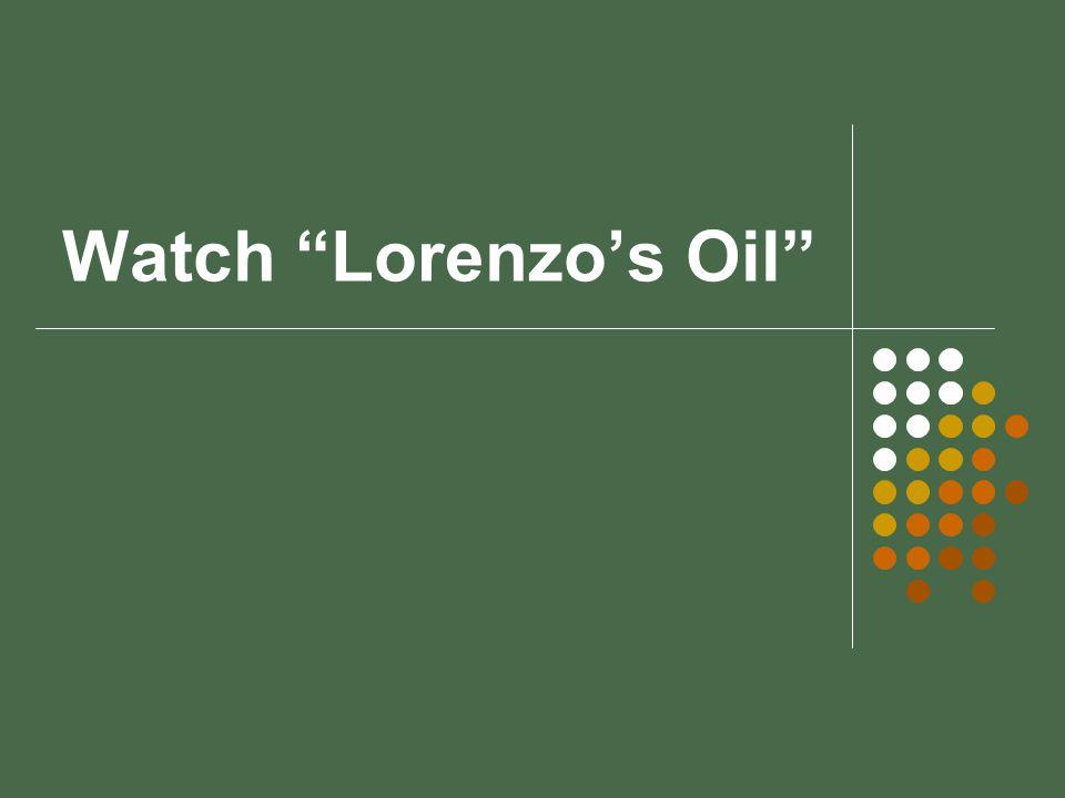 "Watch ""Lorenzo's Oil"""