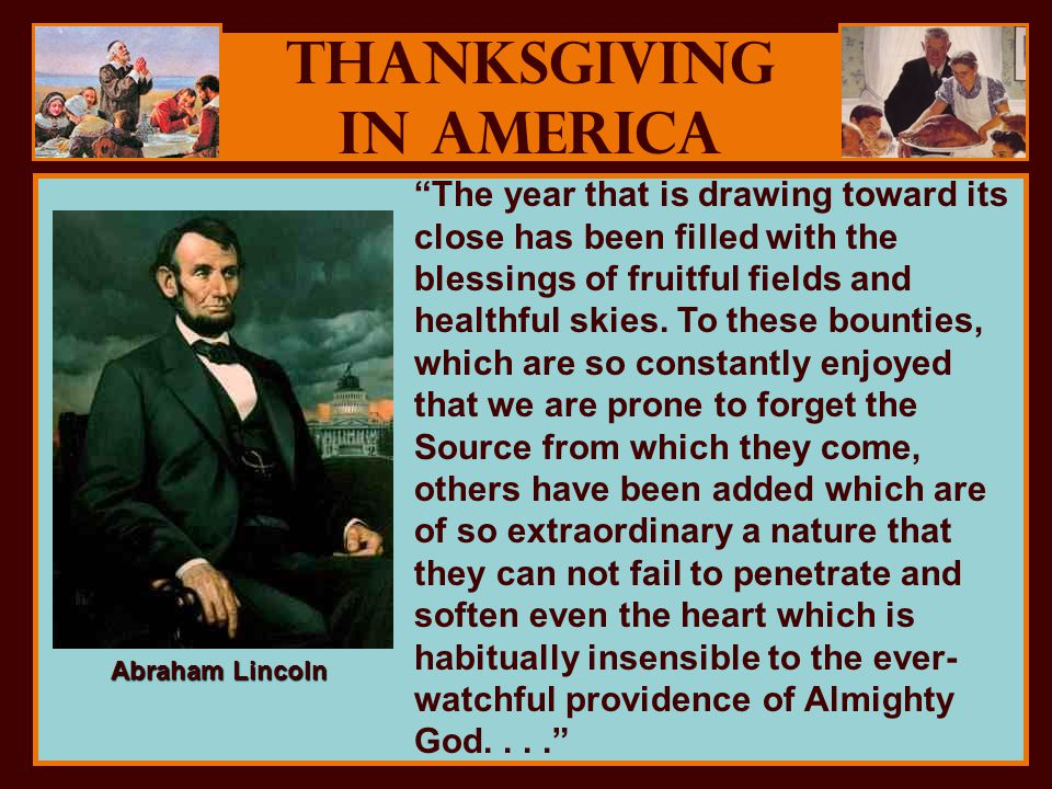 Thanksgiving in America The year that is drawing toward its close has been filled with the blessings of fruitful fields and healthful skies.