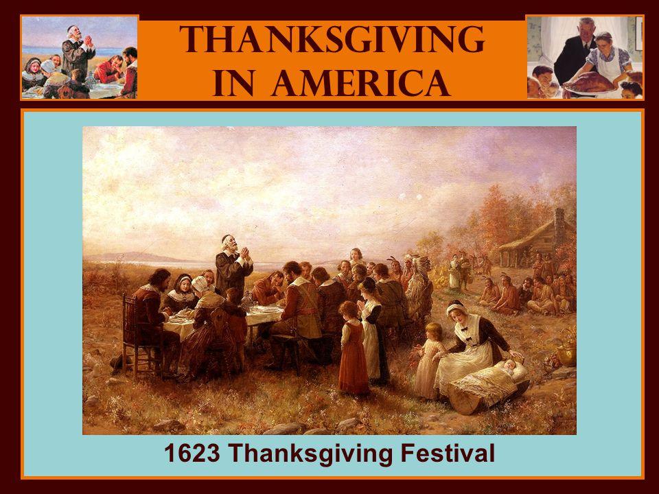 Thanksgiving in America 1623 Thanksgiving Festival