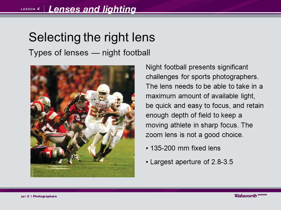 Types of lenses — night football Night football presents significant challenges for sports photographers.
