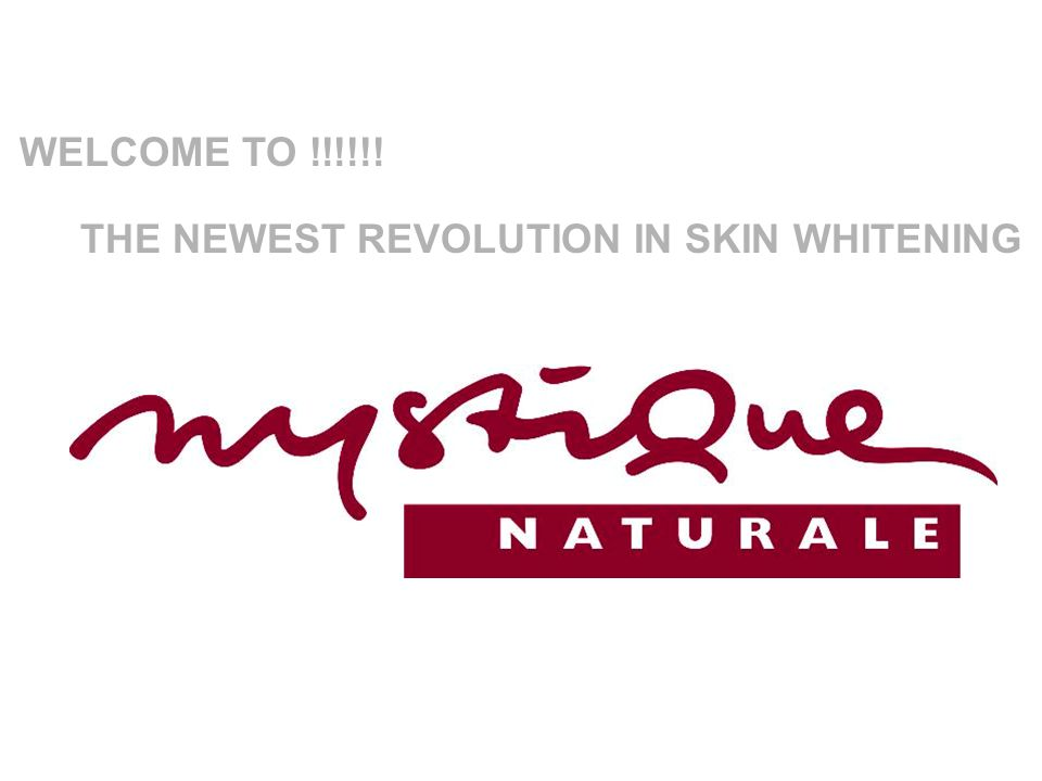 WELCOME TO !!!!!! THE NEWEST REVOLUTION IN SKIN WHITENING