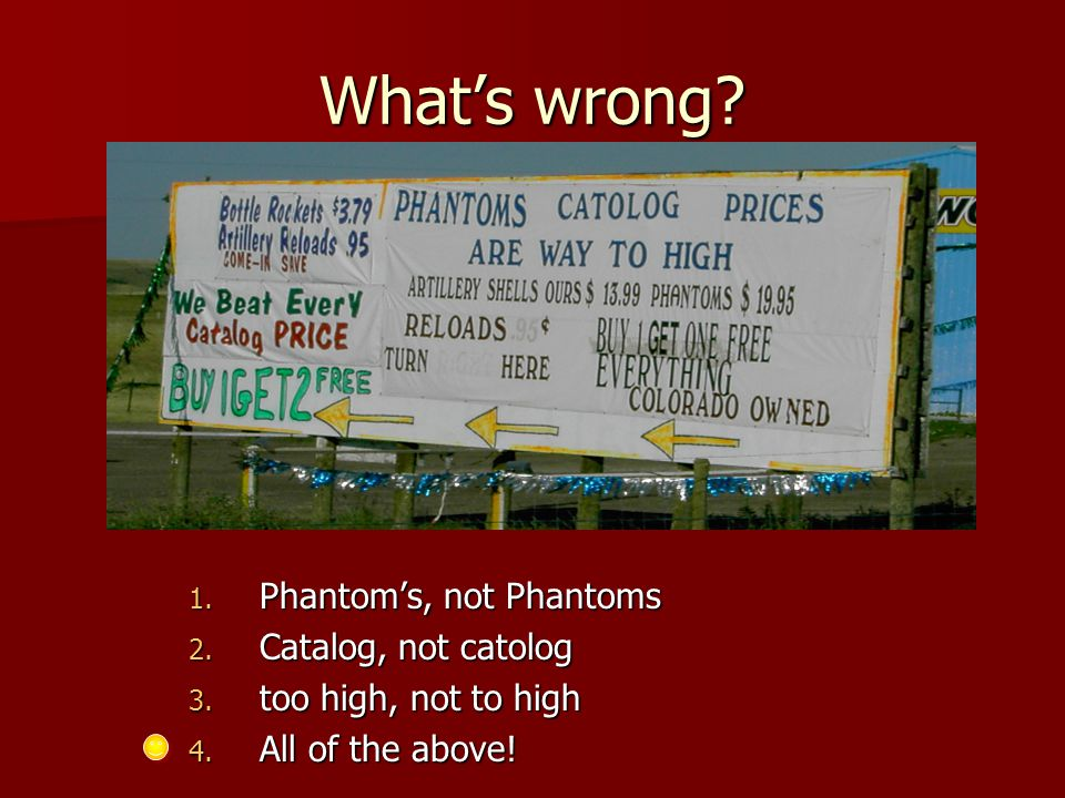 What's wrong. 1. Phantom's, not Phantoms 2. Catalog, not catolog 3.