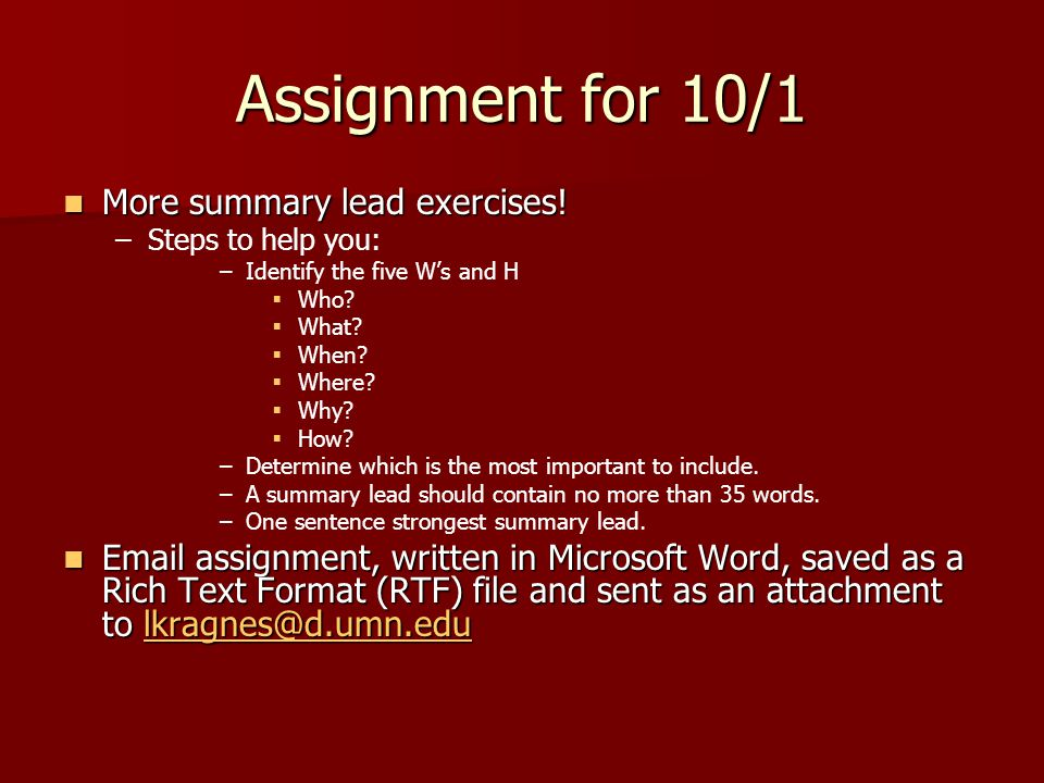 Assignment for 10/1 More summary lead exercises. More summary lead exercises.