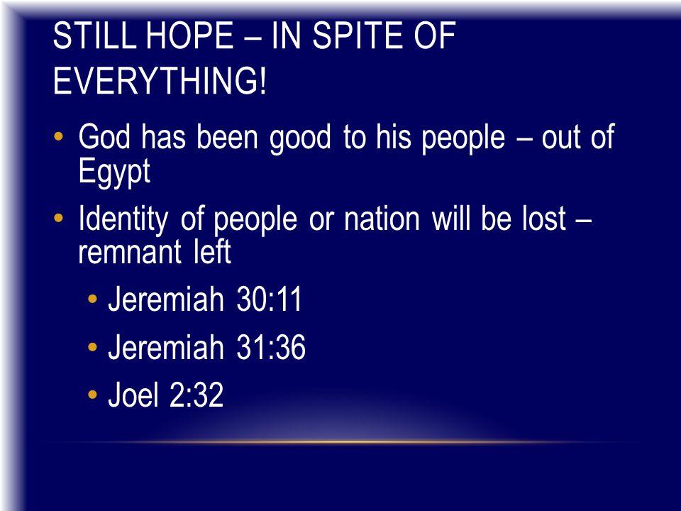 STILL HOPE – IN SPITE OF EVERYTHING.
