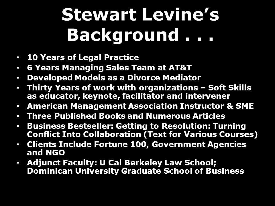 Stewart Levine's Background...