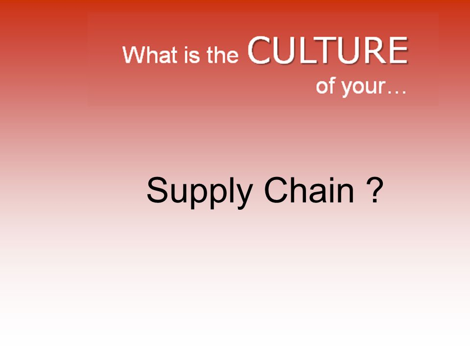 Supply Chain ?