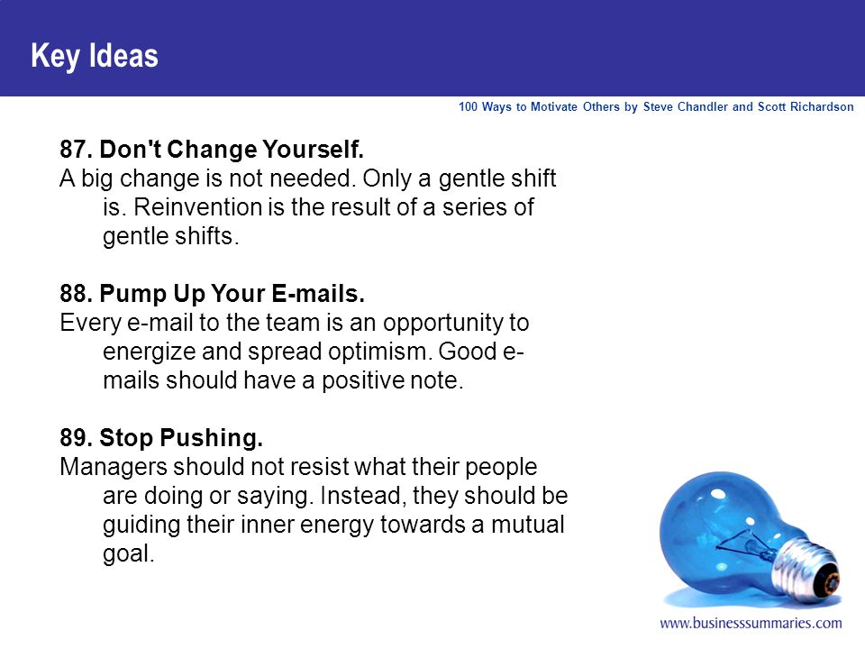 100 Ways to Motivate Others by Steve Chandler and Scott Richardson Key Ideas 87.