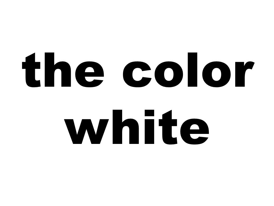 the color white