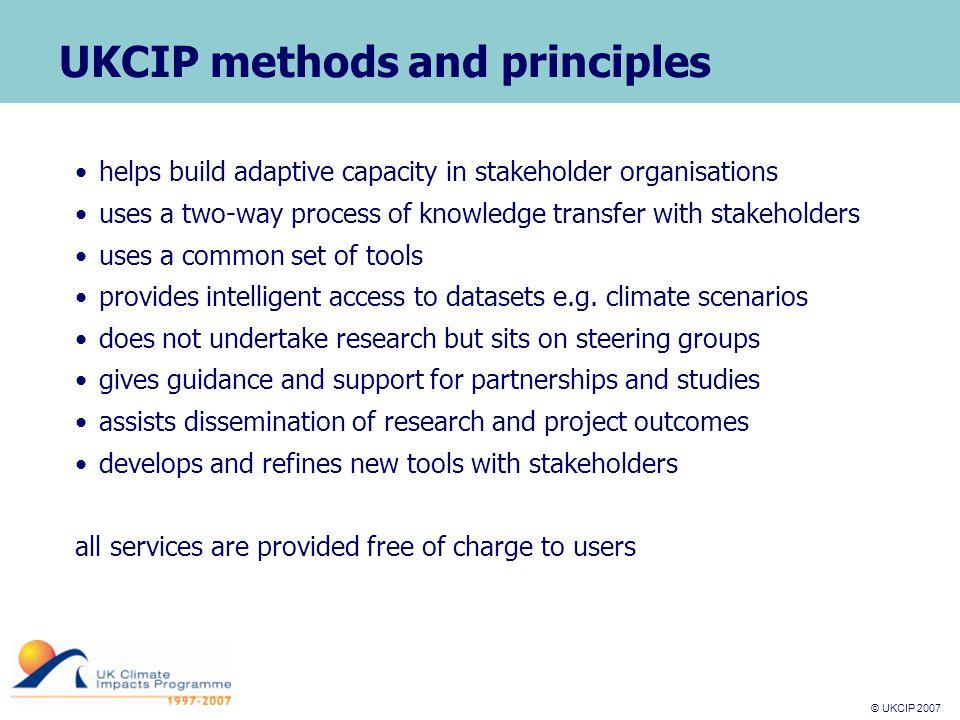 © UKCIP 2007 © UKCIP 2006 UKCIP tools and resources