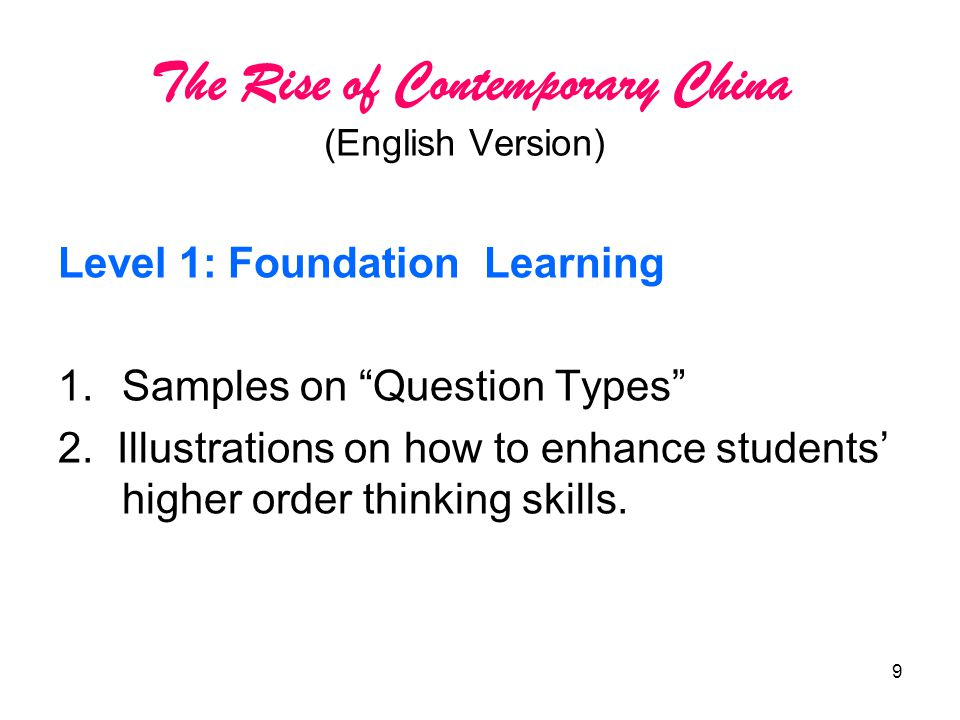 9 The Rise of Contemporary China (English Version) Level 1: Foundation Learning 1.Samples on Question Types 2.