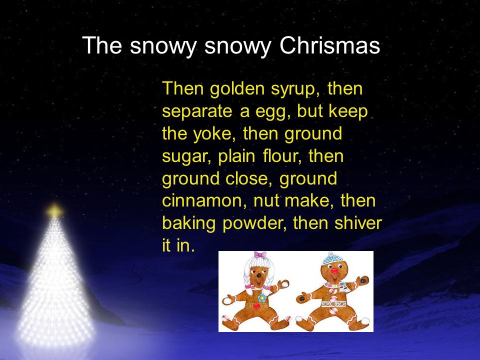 The snowy snowy Chrismas Then gently fold in, put plastic on it then put it in the fridge.