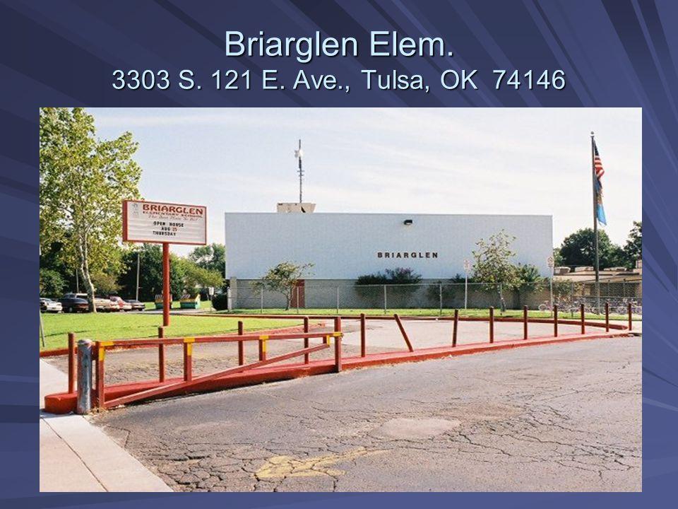 Boevers Elem. 3433 S. 133 rd E. Ave., Tulsa, OK 74134