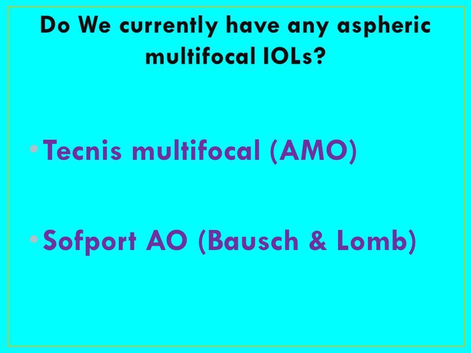 Tecnis multifocal (AMO) Sofport AO (Bausch & Lomb)