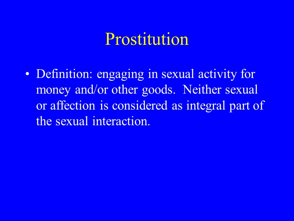 What Constitutes Sexual Deviance. 1. Against norms and values of one's subculture/society.