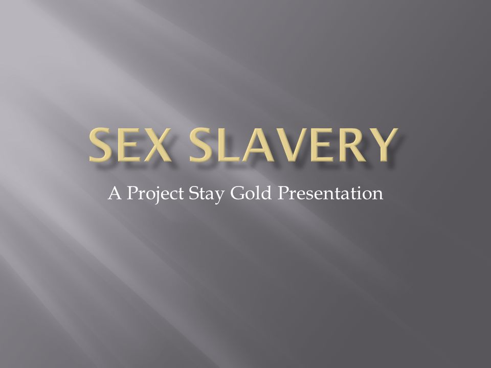 A Project Stay Gold Presentation