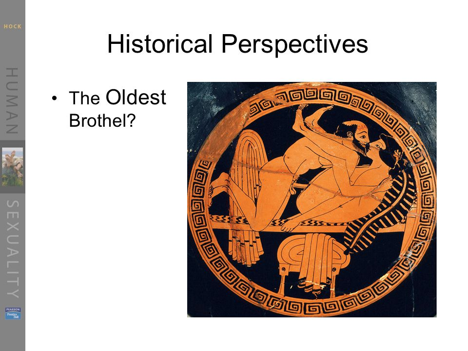 Historical Perspectives The Oldest Brothel