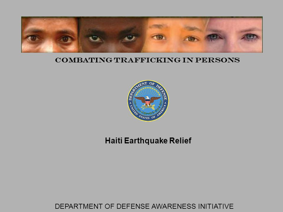 DEPARTMENT OF DEFENSE AWARENESS INITIATIVE TRAFFICKING IN PERSONS