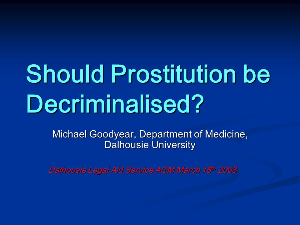 Should Prostitution be Decriminalised.