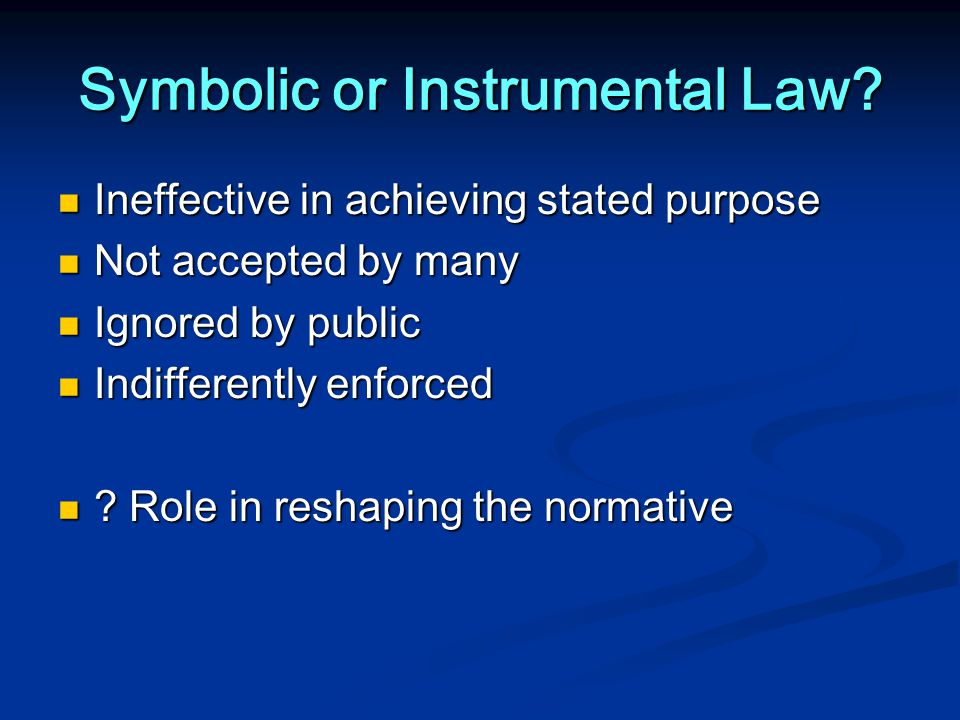 Symbolic or Instrumental Law.