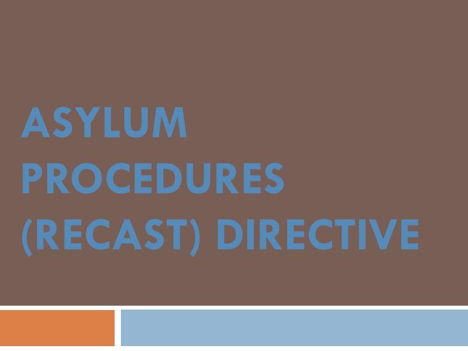 ASYLUM PROCEDURES (RECAST) DIRECTIVE