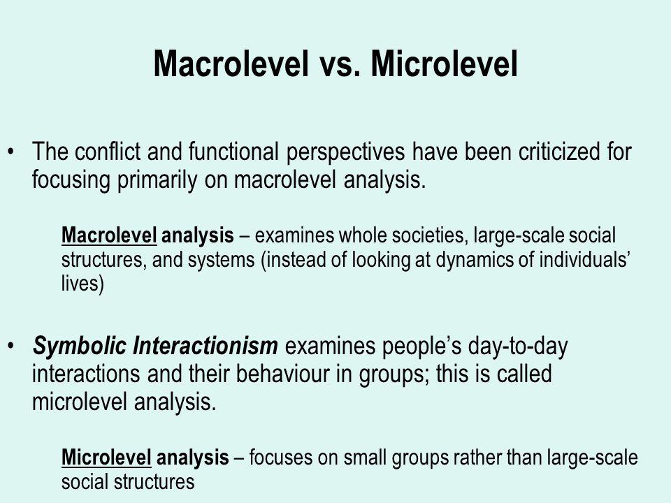 Macrolevel vs.