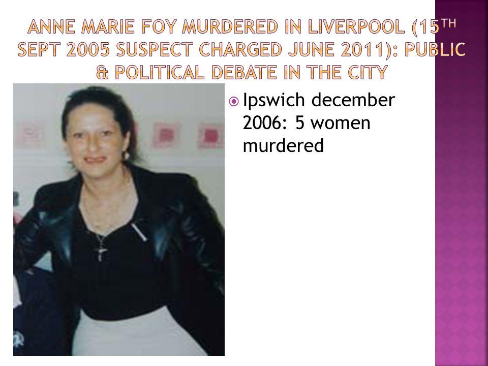  Ipswich december 2006: 5 women murdered