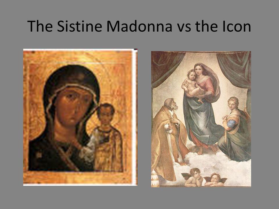 The Sistine Madonna vs the Icon