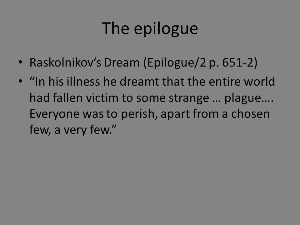 The epilogue Raskolnikov's Dream (Epilogue/2 p.
