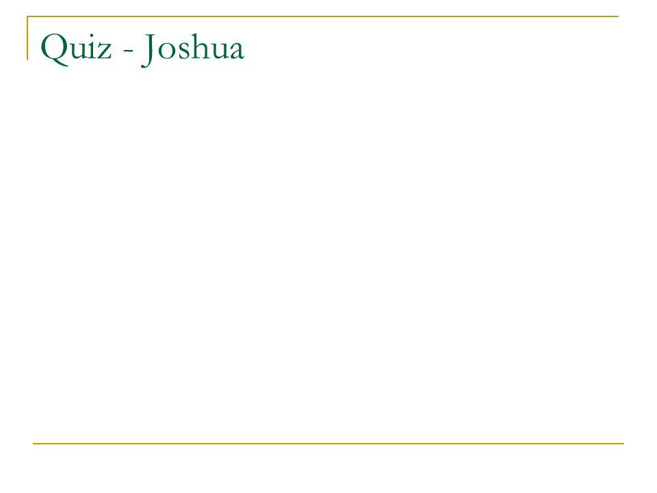 Quiz - Joshua