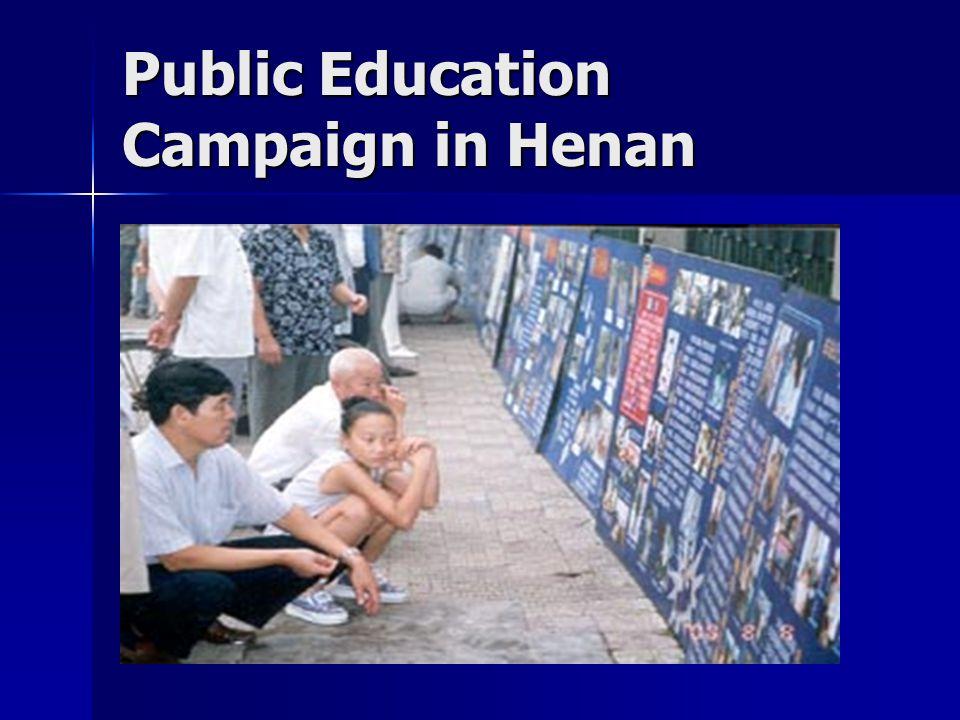Public Education Campaign in Henan