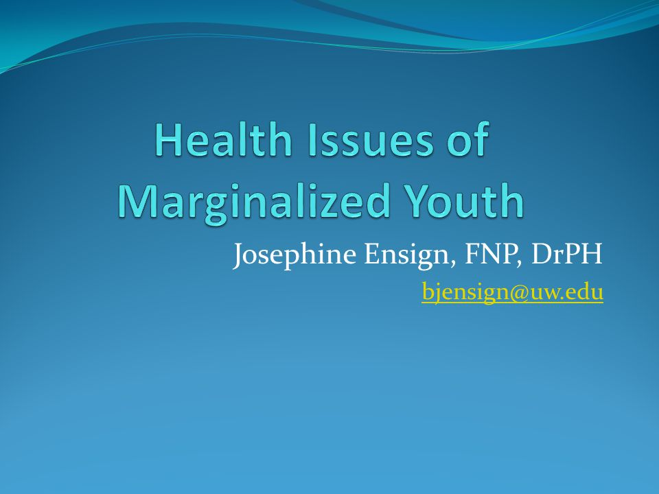 Josephine Ensign, FNP, DrPH bjensign@uw.edu