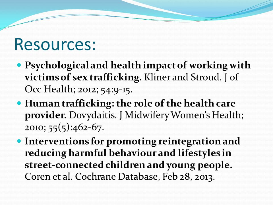 Resources: Psychological and health impact of working with victims of sex trafficking.