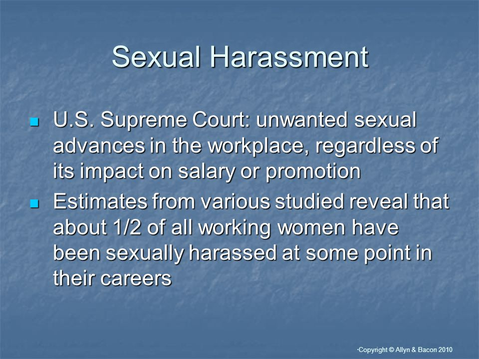 Copyright © Allyn & Bacon 2010 Sexual Harassment U.S.