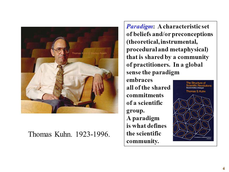 4 Thomas Kuhn. 1923-1996.