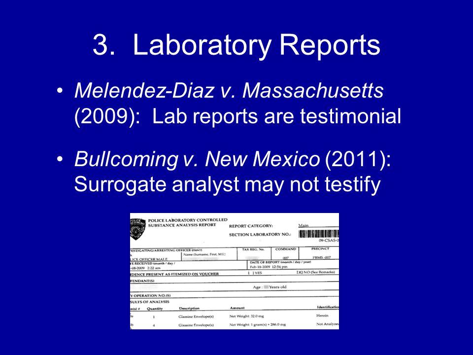 3. Laboratory Reports Melendez-Diaz v.