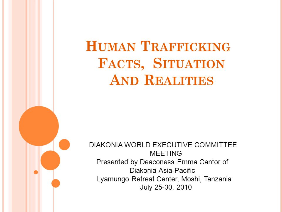The Different Faces and Realities of Human Trafficking