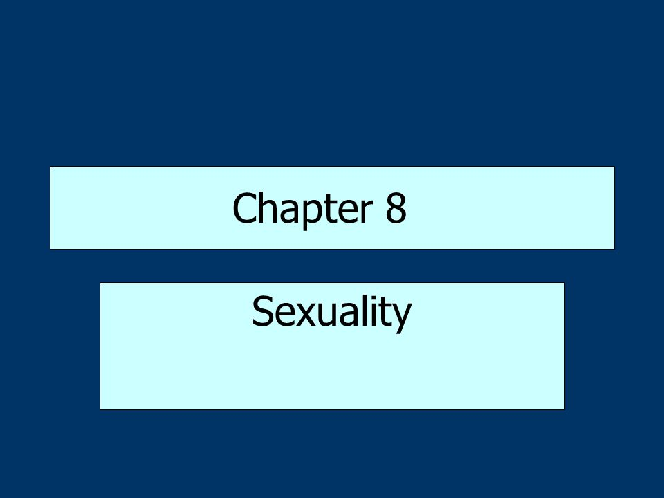 Chapter 8 Sexuality