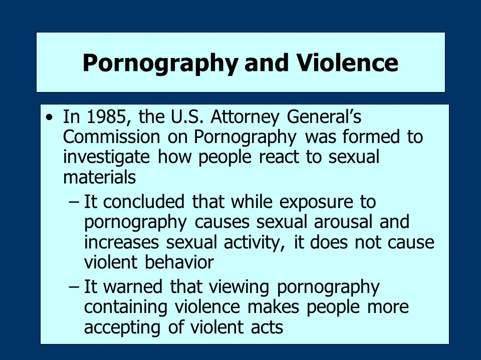 Pornography and Violence In 1985, the U.S.